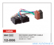 Carav 12-006 (ISO-переходник для а/м SAAB 9.5 1998+ / CHEVROLET 2006+)